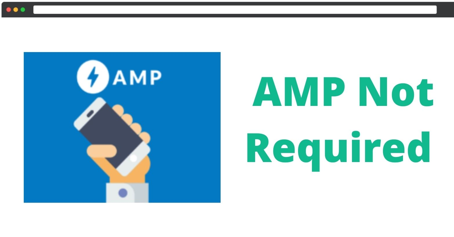 AMP Not Required