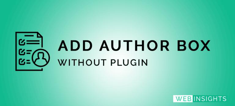 Add Author Box In GeneratePress Premium Theme Without Plugins